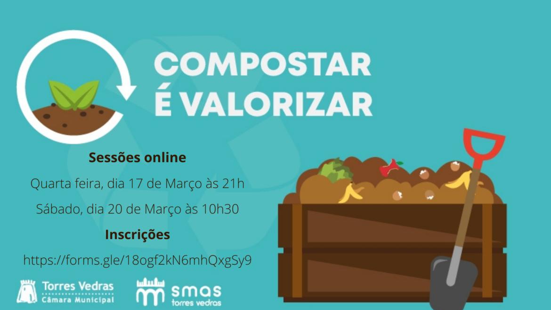 Compostar é valorizar   Sessões sobre compostagem doméstica